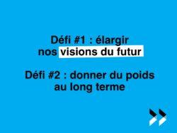 Deux défis actuels pour la prospective du futur