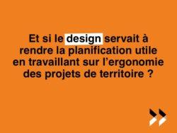 Design et planification : une rencontre prometteuse