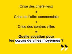 Les villes moyennes (1/3) : une crise de vocation !